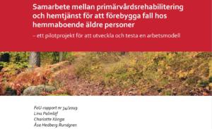 FoU-rapport: Ny arbetsmodell kan ge äldre ökat stöd vid fallförebyggande träning i hemmet