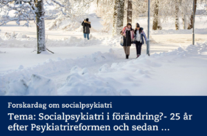 Tips: Forskardag om socialpsykiatri 11 feb