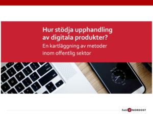 Hur stödja upphandling av digitala produkter? Ta del av sammanfattande presentation med tal